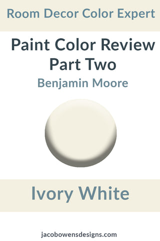 Benjamin Moore Ivory White Color Review Part Two