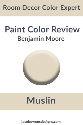 Benjamin Moore Muslin Color Review