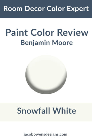Benjamin Moore Snowfall White Color Review