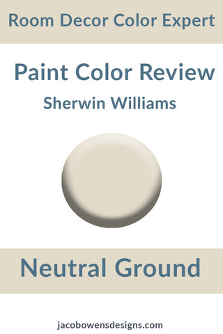 Sherwin Williams Neutral Ground Color Review