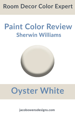 Sherwin Williams Oyster White Color Review