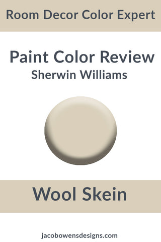 Sherwin Williams Wool Skein Color Review