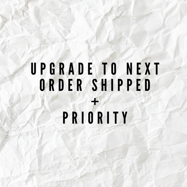 Shipping Upgrade: Priority