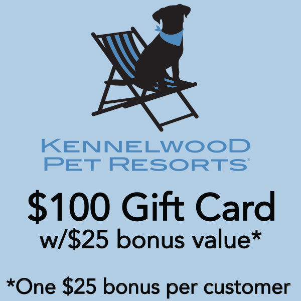 $100 Kennelwood w/$25 bonus* ($125 value*)