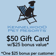 $50 Kennelwood w/$25 bonus* ($75 value*)