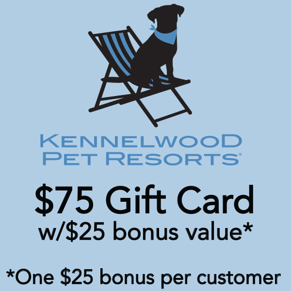$75 Kennelwood w/$25 bonus* ($100 value*)