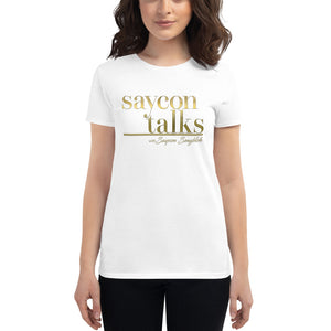 SayconTalks Women's T-shirt