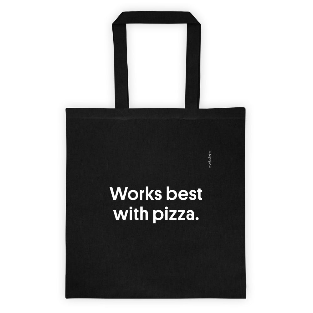 Works Best With Pizza Tote