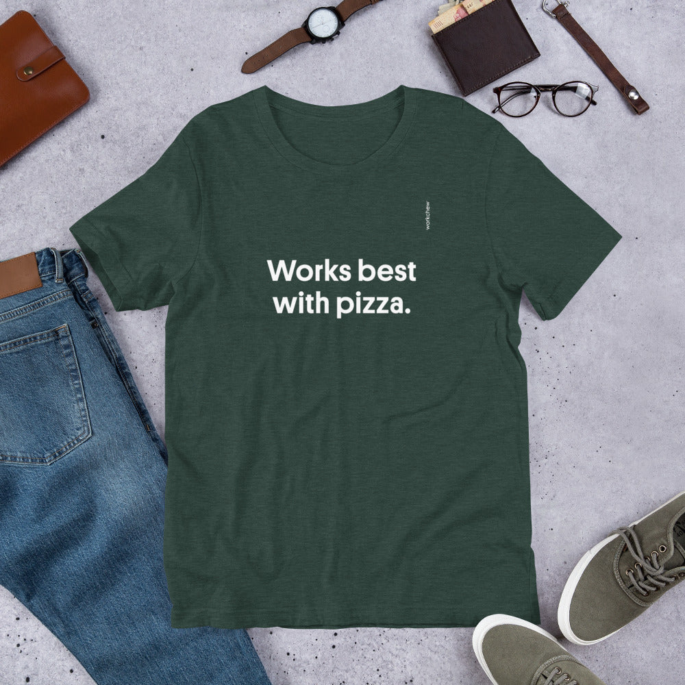 Works Best With Pizza Short-Sleeve T-Shirt