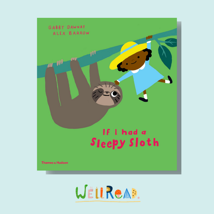 Our May Kids Book: If I Had a Sleepy Sloth