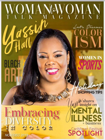 Yassin Hall Press Coverage Woman to Woman Talk Magazine Media Kit