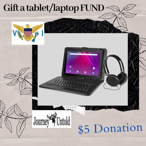 $5 DONATION - GIFT A STUDENT IN THE USVI A TABLET/LAPTOP TODAY