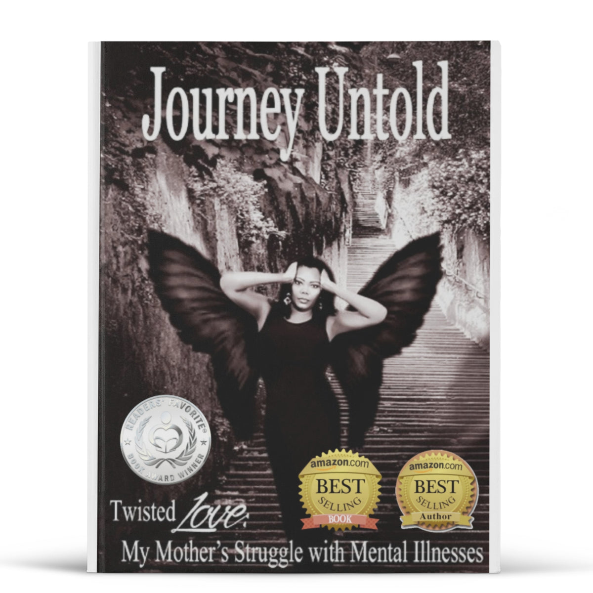 Journey Untold ~ Twisted Love, My Mother's Struggle with Mental Illnesses