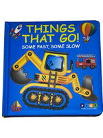 Things That Go! Some Fast, Some Slow