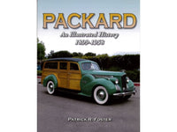Packard 1899 - 1958: An Illustrated History