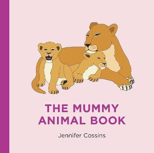 The Mummy Animal Book - Jennifer Cossins