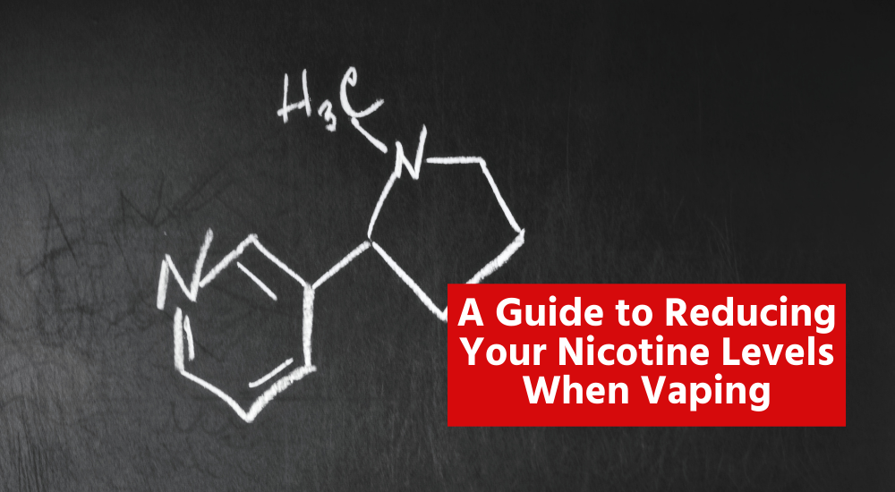 Guide to Reducing Your Nicotine Levels When Vaping