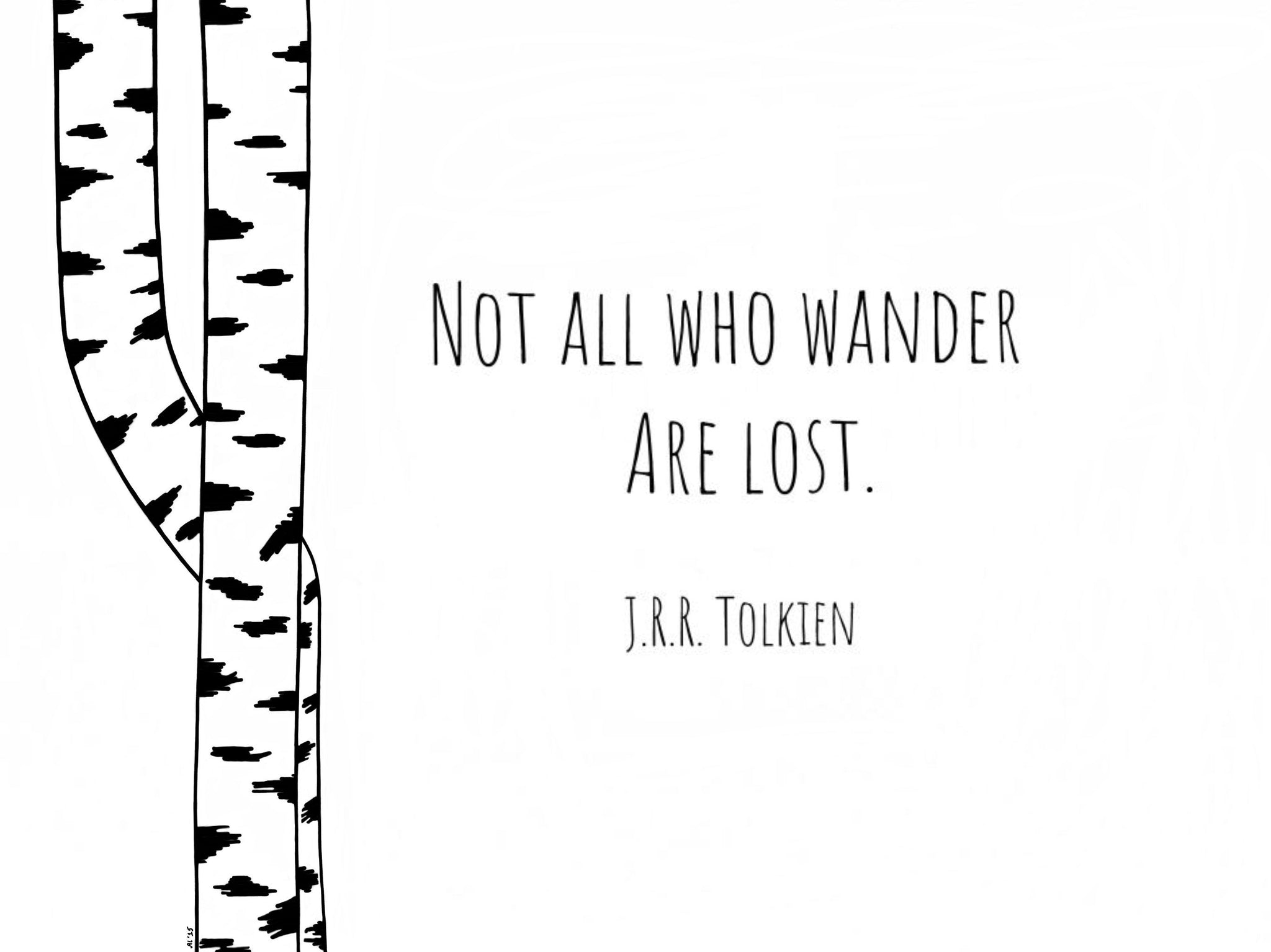JRR Tolkien, Inspirational Art Print, Quote Wall Art, Quote Art Print, Inspirational Quote, Black and White Art, Monochromatic