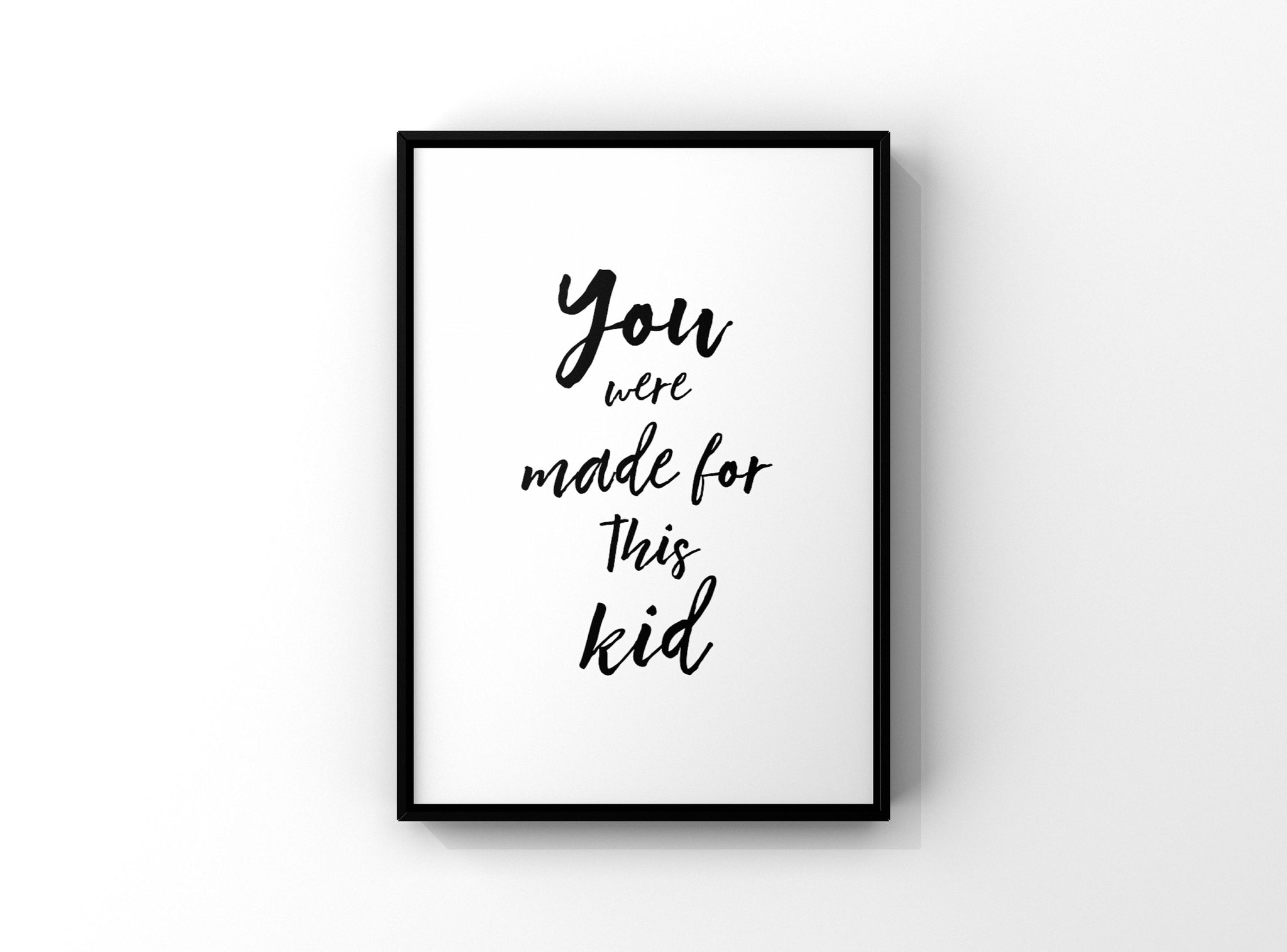 You were Made for This quote, Made for This Wall Art, Monochromatic Kids Room Wall Art, Black and White Art for Childrens Room, Motivational