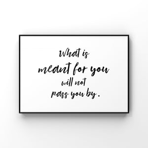 Minimalist Art Print, Meant to be Wall Art, Black and White Typography, Inspirational Quote, Motivational Saying, Encouragement gift