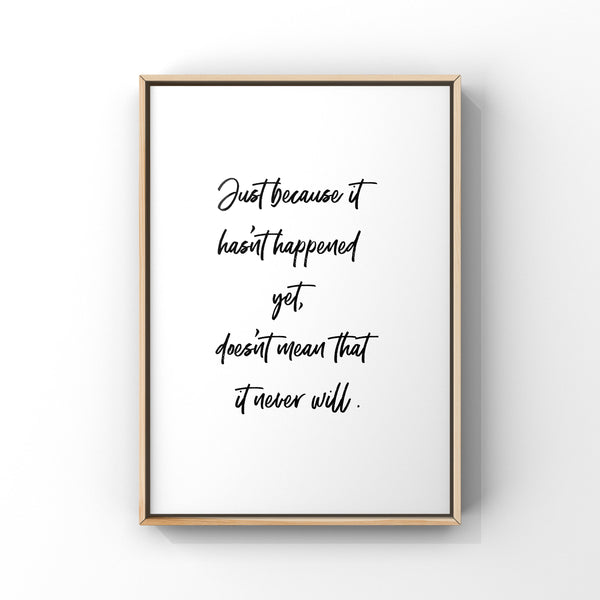 Brushstroke Typography Quote, Inspirational Quote, Black and White Art Print, Minimalist Wall Art, Motivational Sayings, Just Because Gift