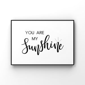 You Are My Sunshine Wall Art, You Are My Sunshine, Sunshine Art Print, Nursery Quote Print, Playroom Wall Art, Childrens Gift,Gift for New Mom