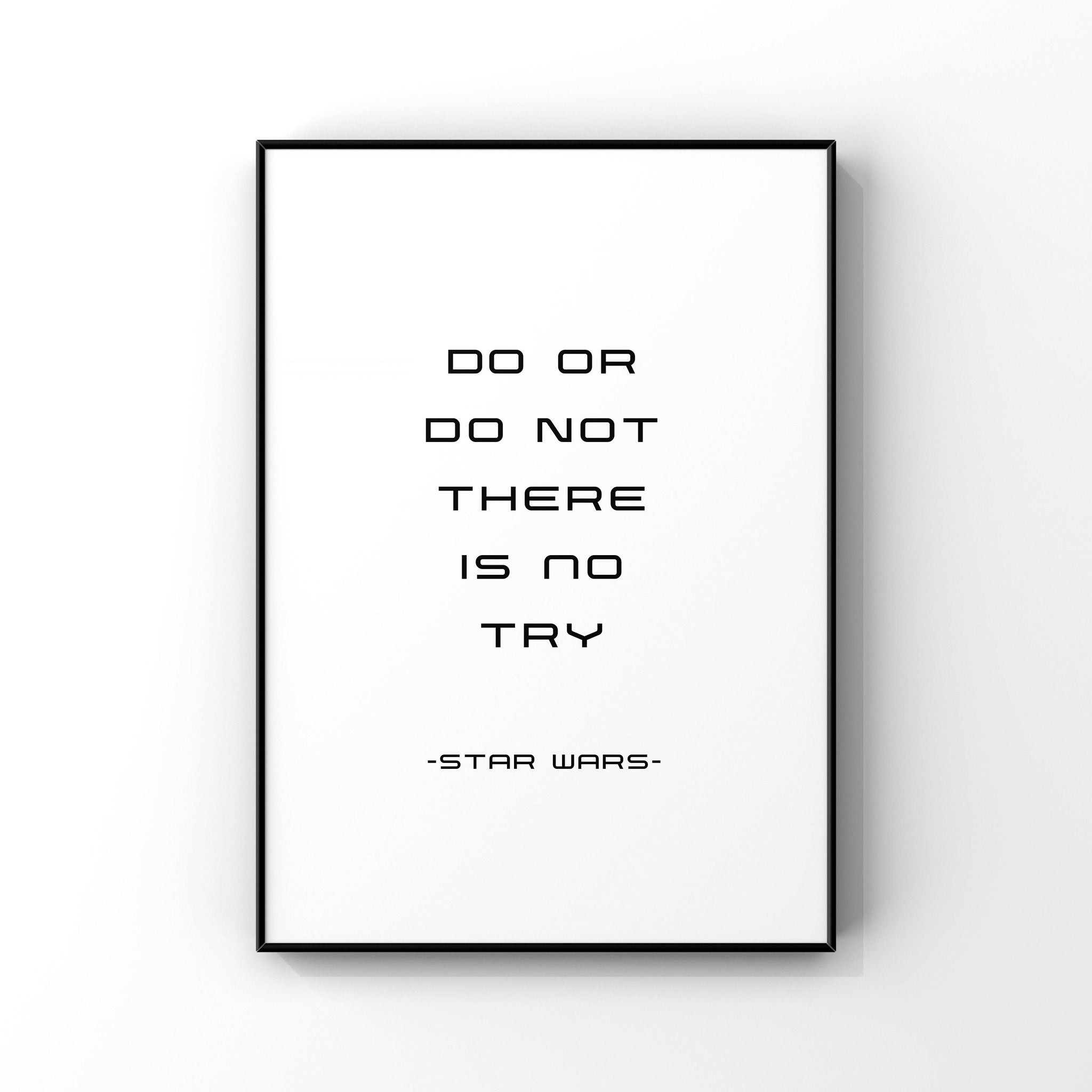 Do or do not there is not try, Yoda quote print, Master Yoda quote, Star Wars wall art, Star Wars bedroom decor, Jedi master, Inspirational