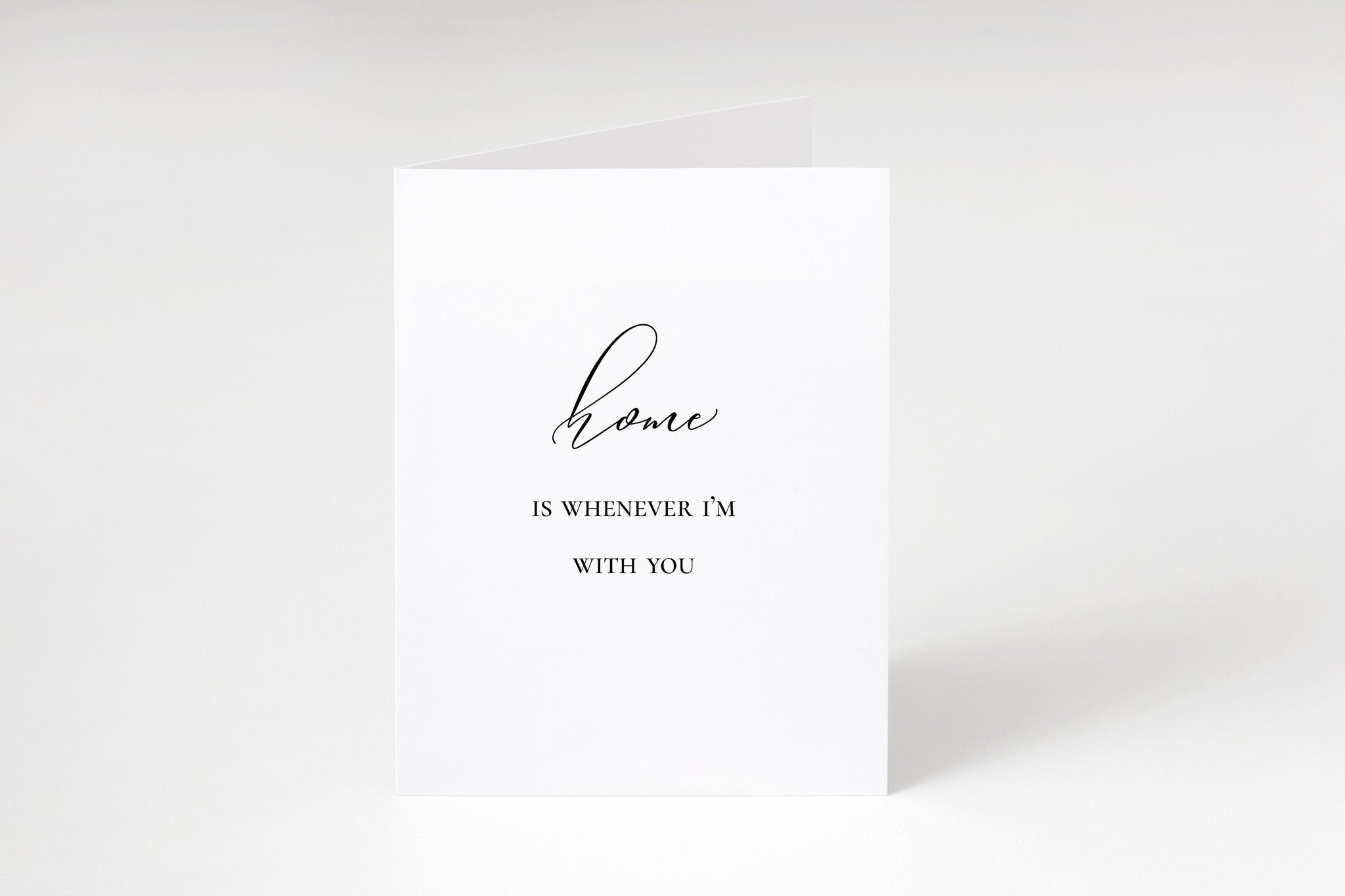 Home is whenever I'm with you,Anniversary card,Couples card,Romantic card,Love card,Homeowner card,First home,Valentines card,Music lyric