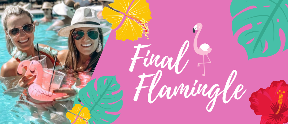 Final Flamingle Let's Flamingle Flamingo Bachelorette Party Theme Beach Bachelorette