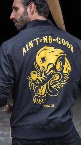 Dual Ain't No Good LIMITED EDITION Lightweight Bomber Jacket- Black