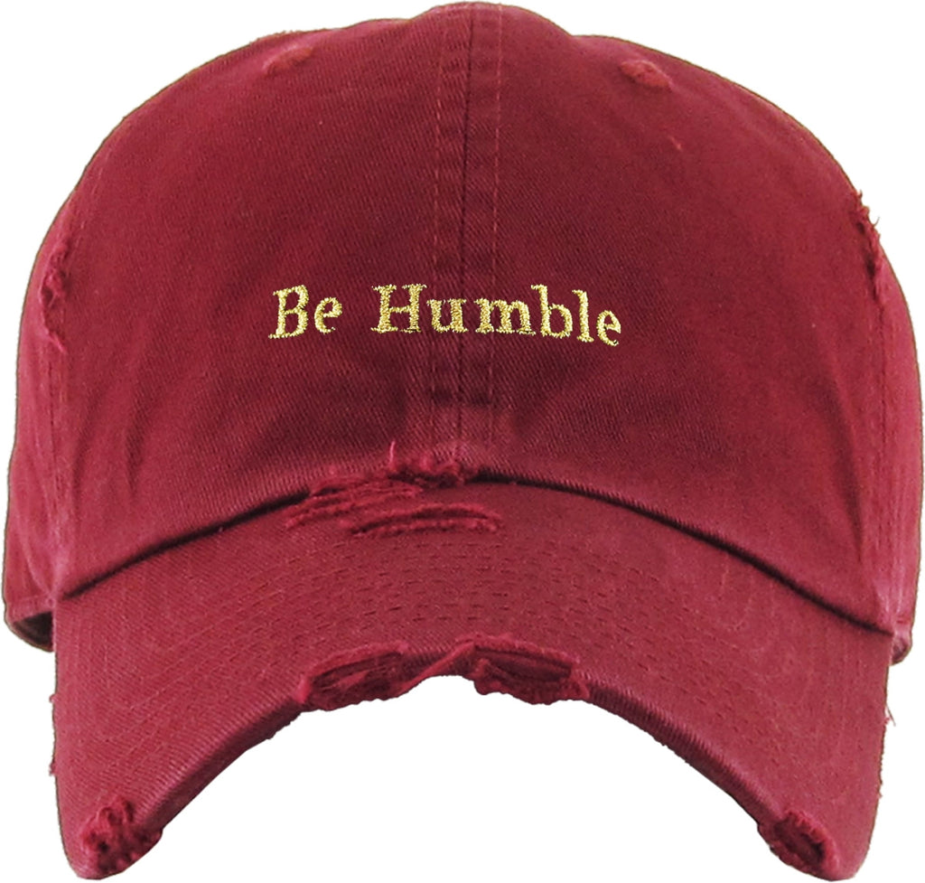 Be Humble Vintage Dad Hat