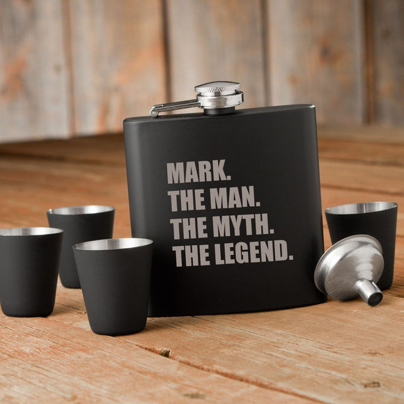The Man. The Myth. The Legend. Matte Black Flask and Shot Glass Set