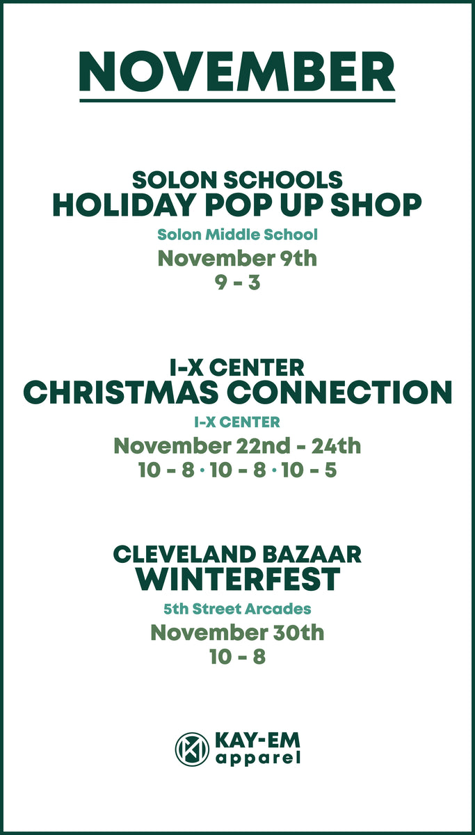November Events in Cleveland with Kay-Em Apparel