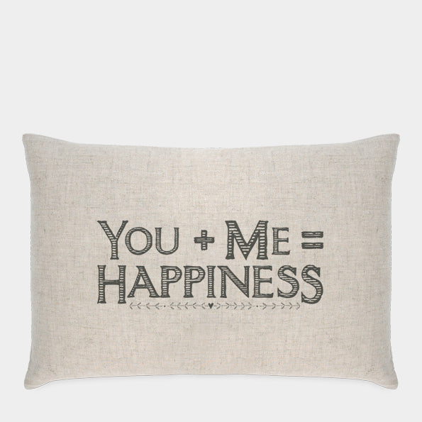You + Me = Happiness Pillow