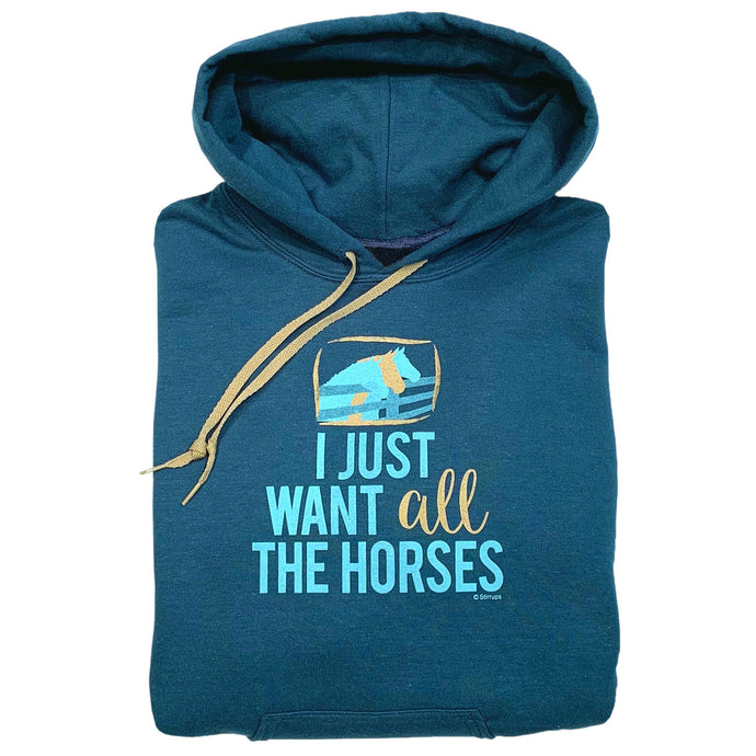 I Just Want All The Horses Adult Hoodie 19512