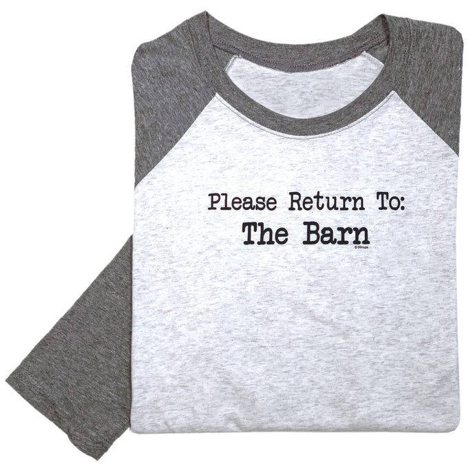 Please Return To The Barn Adult Baseball Tee 19547