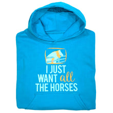 Load image into Gallery viewer, I Just Want All The Horses Youth Hoodie 19571