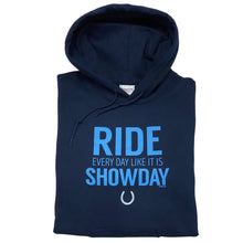 Load image into Gallery viewer, 20507 - Ride Like It's Show Day Hoodie