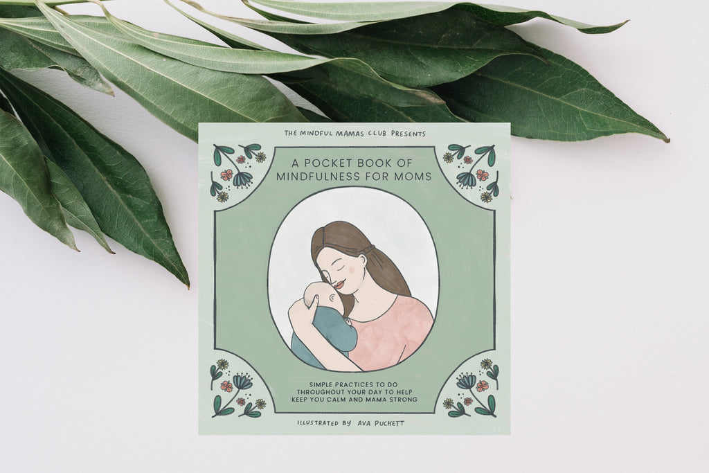 A Pocket Book of Mindfulness for Moms