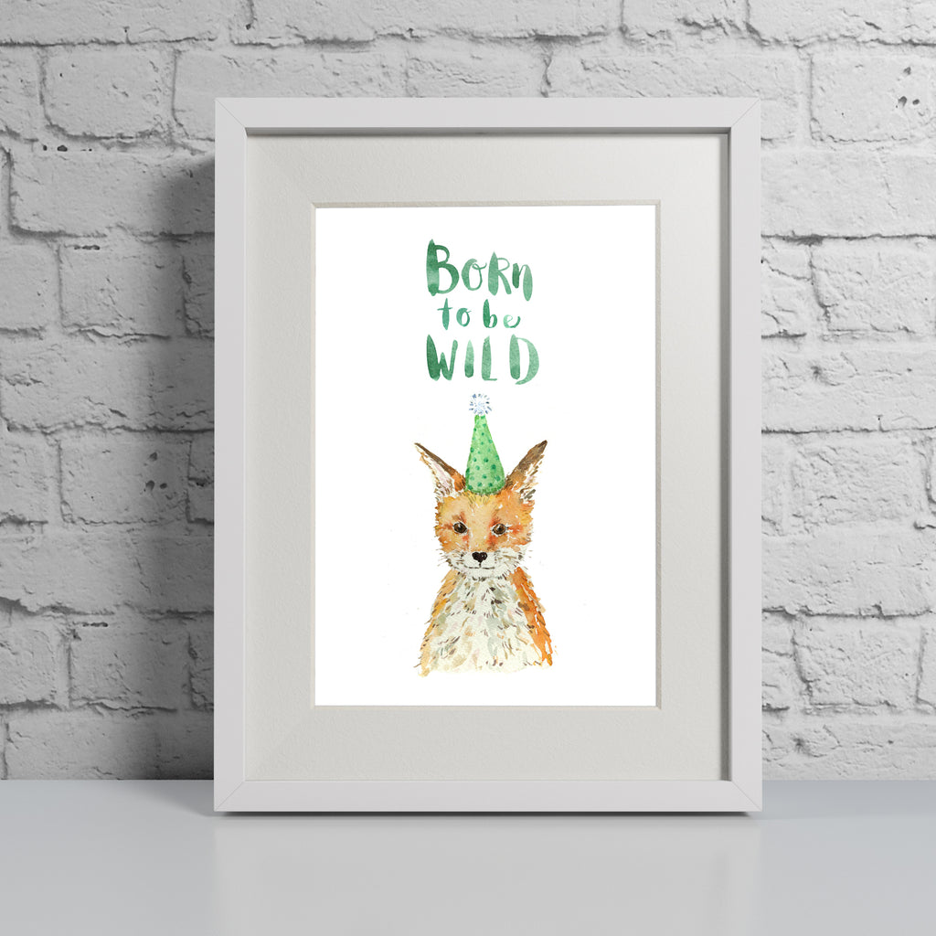 Born to be Wild Fox - Personalised Print