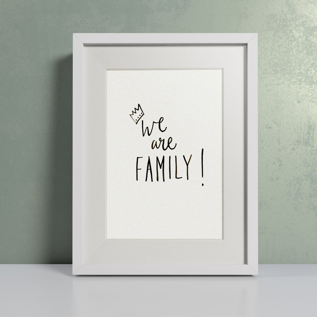 'We are Family' hand lettered modern calligraphy print - Personalised