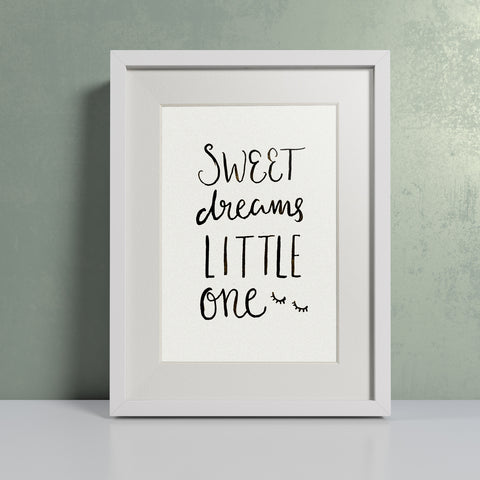 'Sweet dreams little one' hand lettered modern calligraphy print
