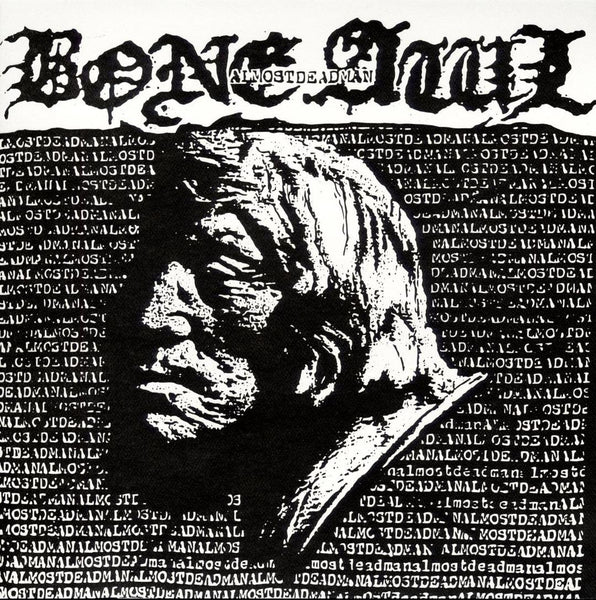 "Bone Awl ""Almost Dead Man"" LP"