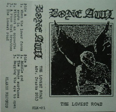 "Bone Awl ""The Lowest Road"" tape"
