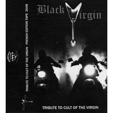 "Black Virgin ""Tribute to the Cult of the Virgin"" tape"