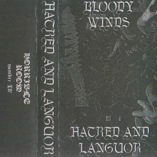 "Bloody Winds ‎""Hatred And Languor"" tape"