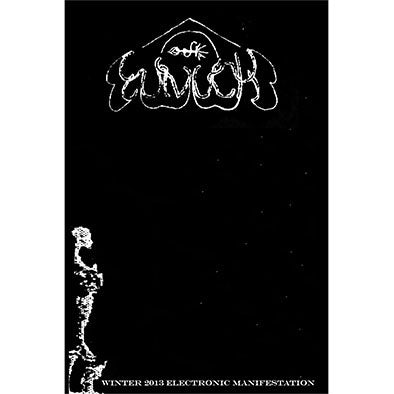 "Eunuch ""Winter 2013 Electronic Manifestation"" tape"