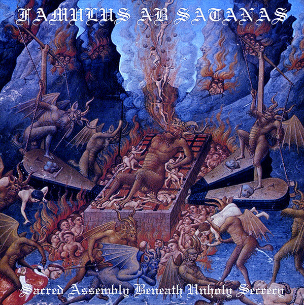"Famulus ab Satanas ""Sacred Assembly Beneath Unholy Secrecy"" CD"