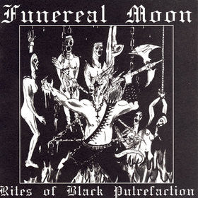 "Funereal Moon ""Rites of Black Putrefaction"" CD"