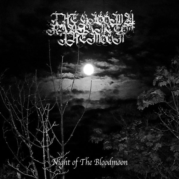 "The Gloomy Radiance Of the Moon ""Night of The Bloodmoon"" tape"